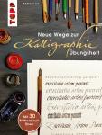 Neue Wege zur Kalligraphie - Übungsheft - Andreas Lux