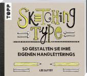 Sketching Type Lee Suttey