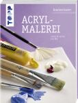 basiswissen Acrylmalerei - Brigitte Pohle, Monika Reiter