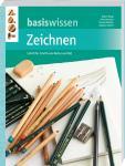 Basiswissen Zeichnen - Stephan Hollich, Robert Mergl, Thomas Boehler, Nicole Kemper