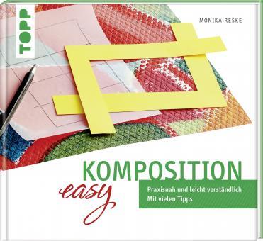 Komposition easy - leicht verständlich - Monika Reske