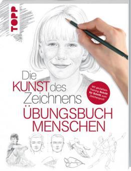Die Kunst des Zeichnens - Menschen Übungsbuch Walter Foster