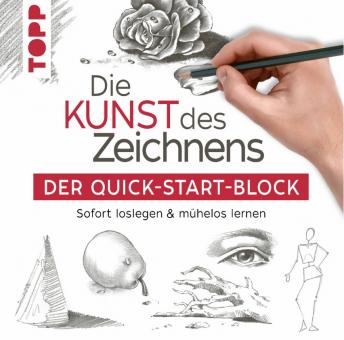Die Kunst des Zeichnens - Der Quick-Start-Block