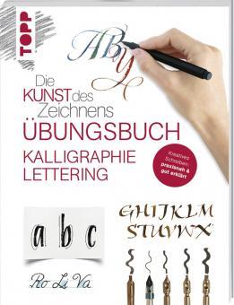 Die Kunst des Zeichnens - Übungsbuch  - Kalligraphie & Lettering