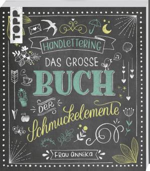 Handlettering- Das große Buch der Schmuckelemente  -  Frau Annika