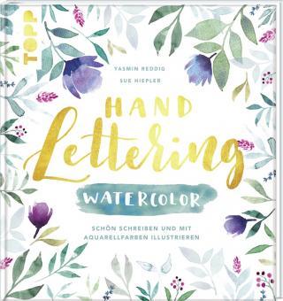 Handlettering Watercolor - Sue Hiepler, Yasmin Reddig
