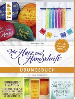 Mit Herz und Handschrift - Übungsbuch - Charlotte Kunz