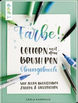 Farbe! Lettern mit dem Brush Pen Übungsbuch - Carla Kamphuis