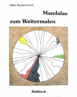 Mandalas zum Weitermalen - Hilde Heyduck-Huth